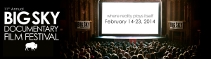 Big Sky Documentary Film Fest 2014